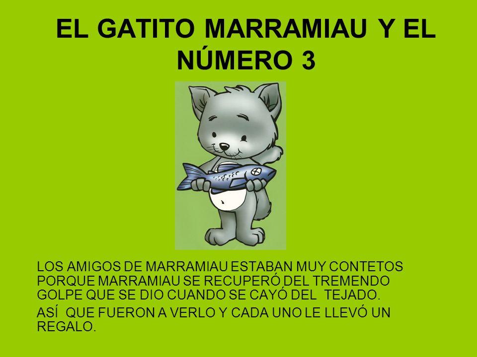 EL GATITO MARRAMIAU Y EL NÚMERO 3