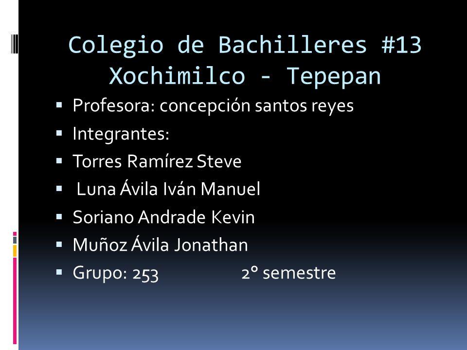 Colegio de Bachilleres #13 Xochimilco - Tepepan