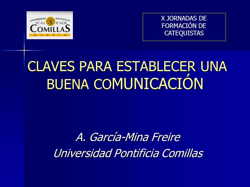 CLAVES PARA ESTABLECER UNA BUENA COMUNICACIÓN