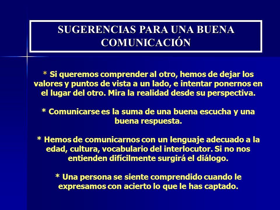 SUGERENCIAS PARA UNA BUENA COMUNICACIÓN