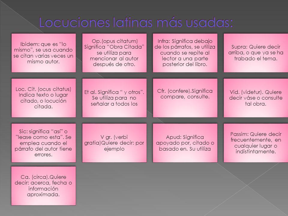 Locuciones latinas más usadas: