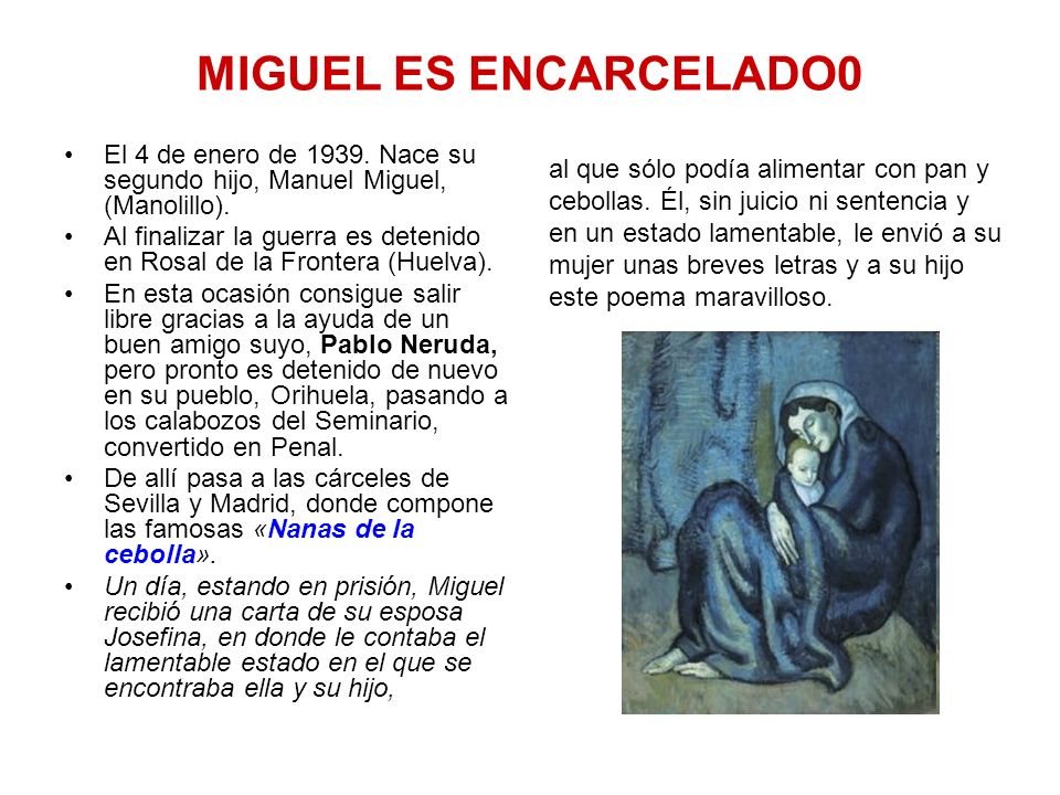 MIGUEL ES ENCARCELADO0 El 4 de enero de 1939. Nace su segundo hijo, Manuel Miguel, (Manolillo).