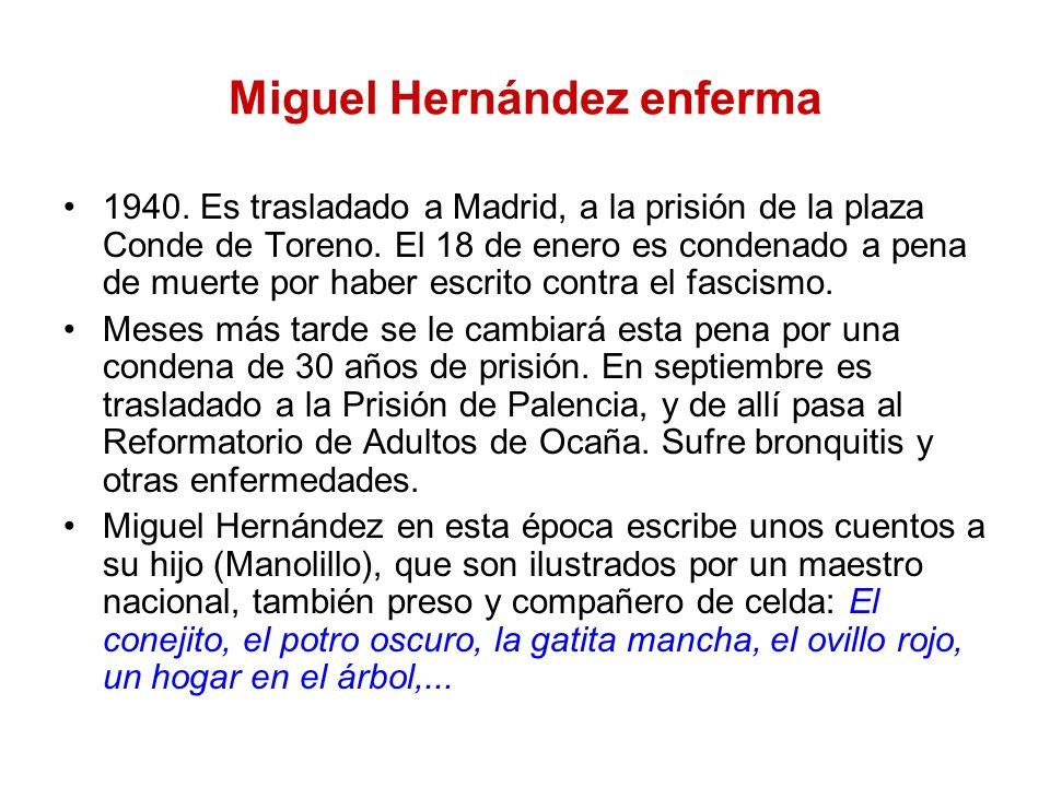 Miguel Hernández enferma