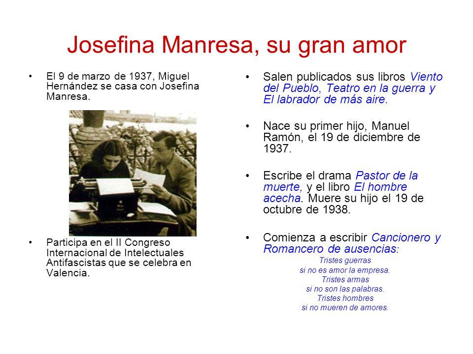Josefina Manresa, su gran amor