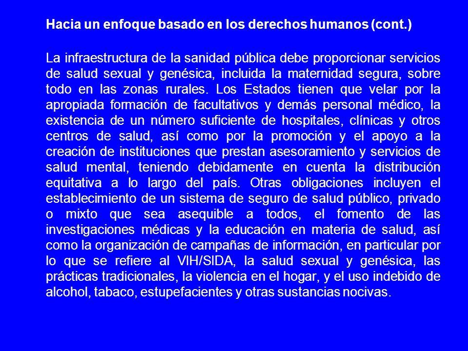 Hacia un enfoque basado en los derechos humanos (cont.)
