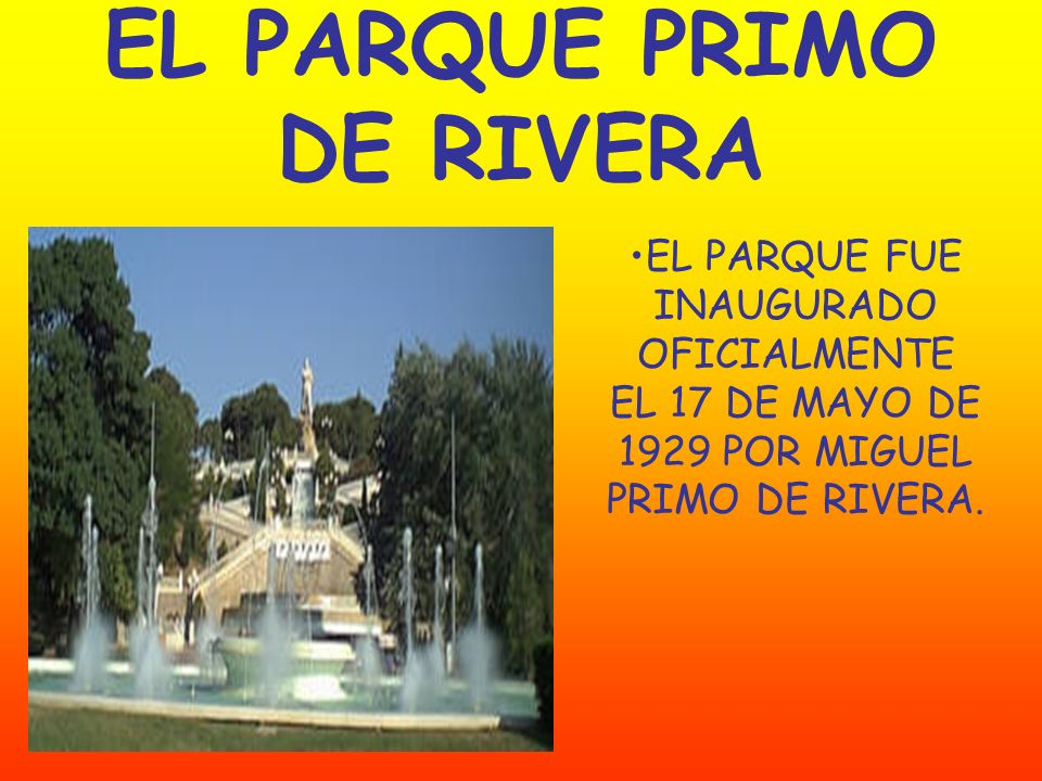 EL PARQUE PRIMO DE RIVERA