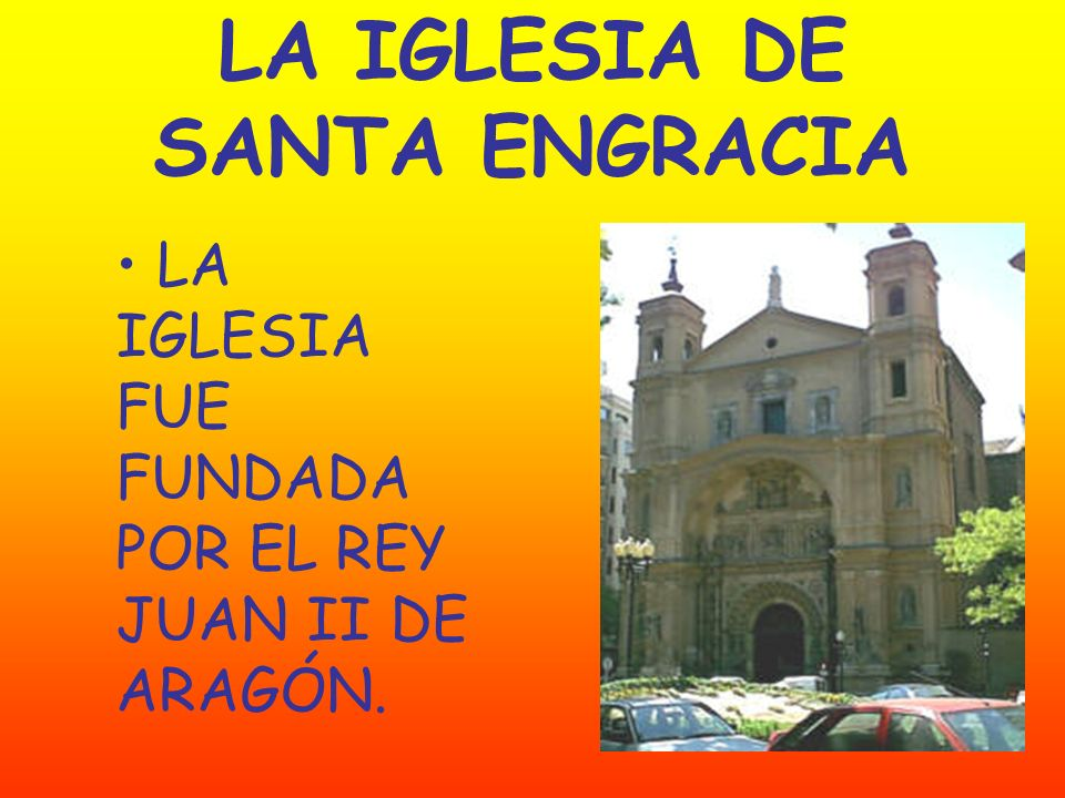 LA IGLESIA DE SANTA ENGRACIA