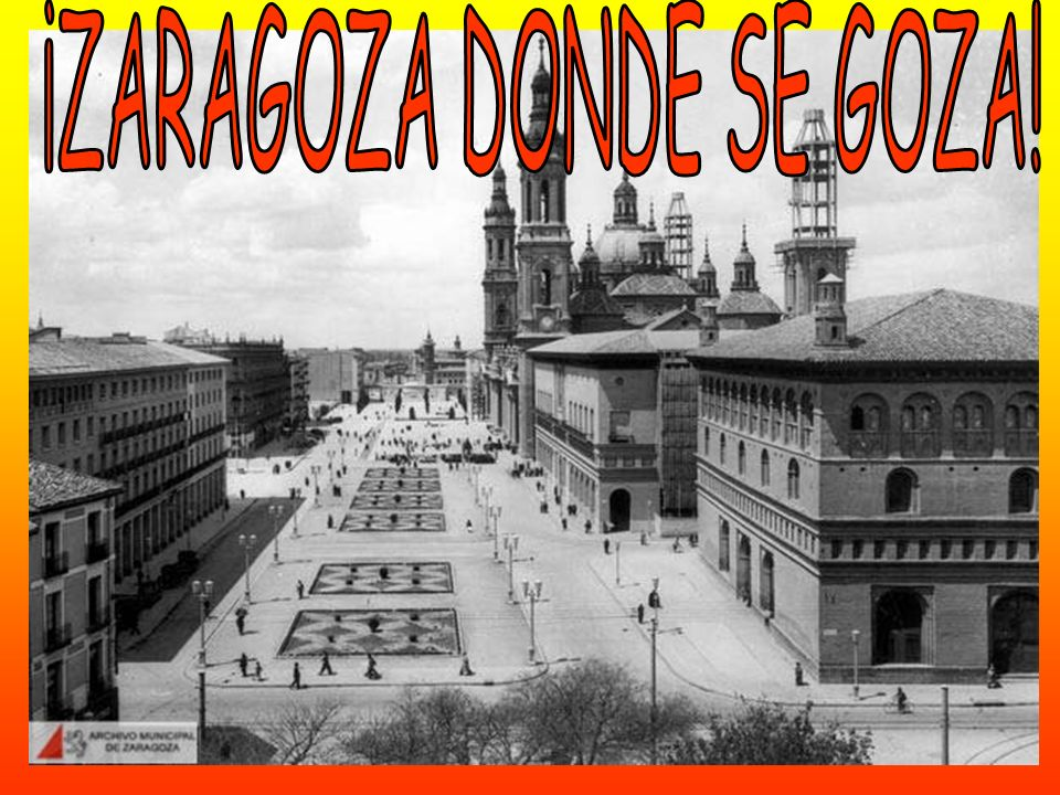¡ZARAGOZA DONDE SE GOZA!