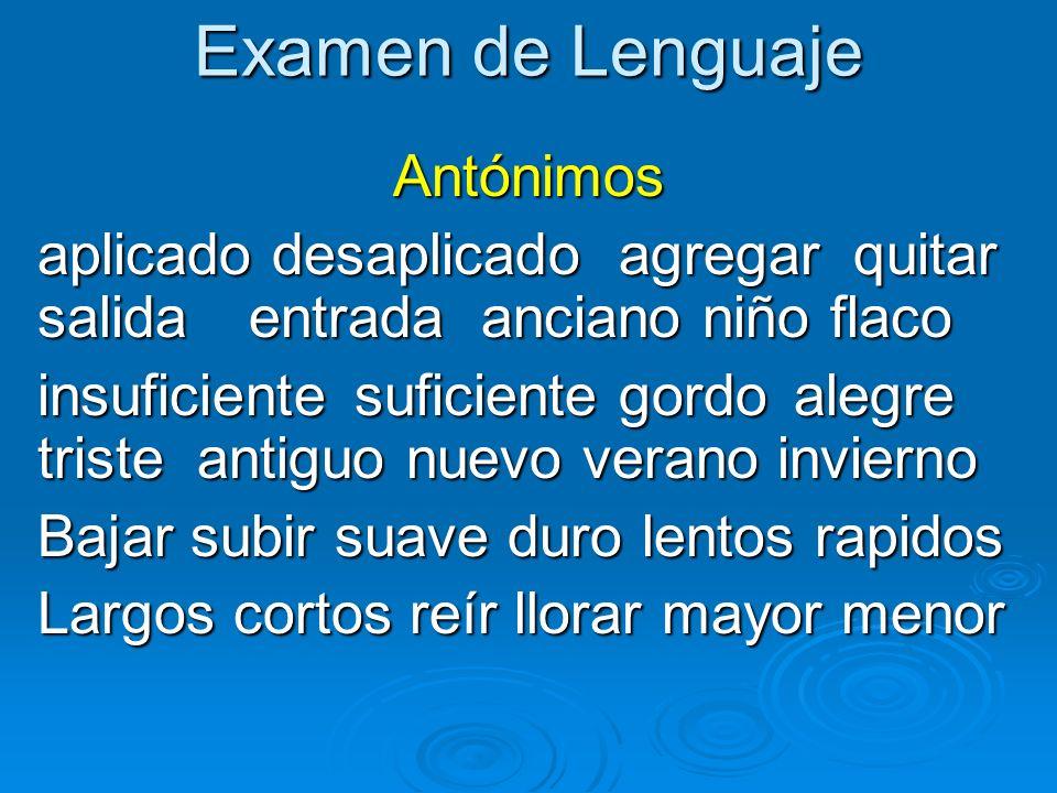 Examen de Lenguaje Antónimos