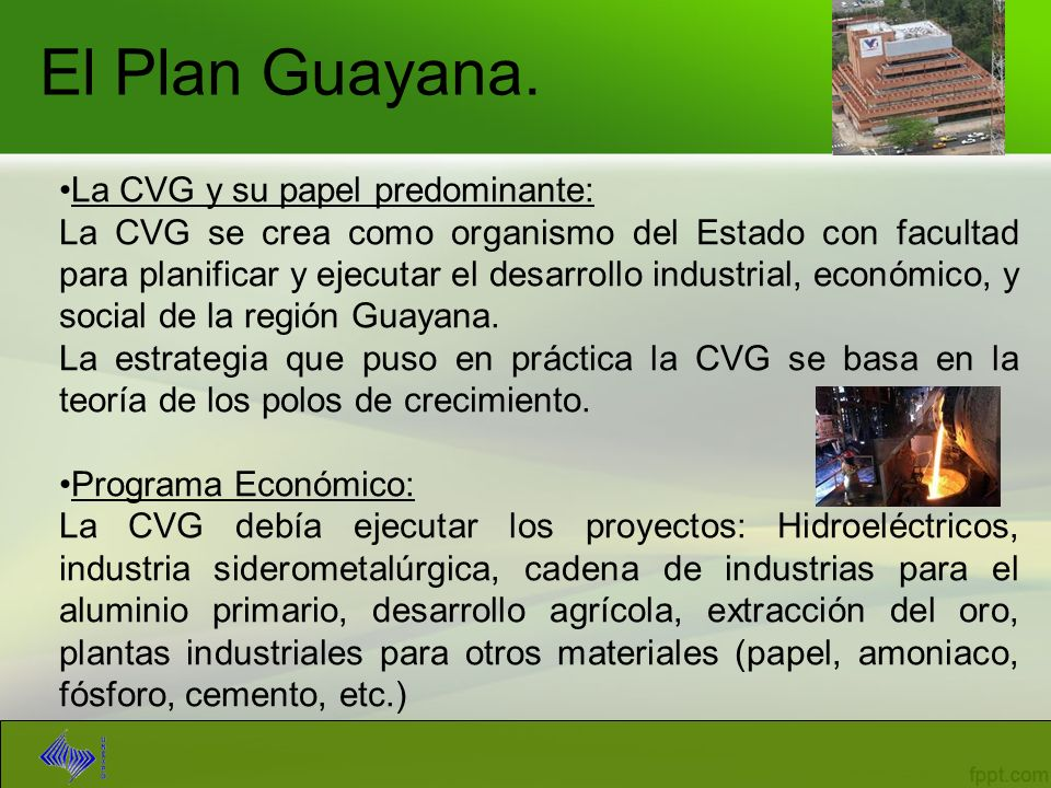 El Plan Guayana. La CVG y su papel predominante: