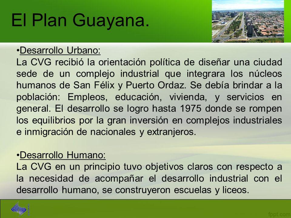 El Plan Guayana. Desarrollo Urbano: