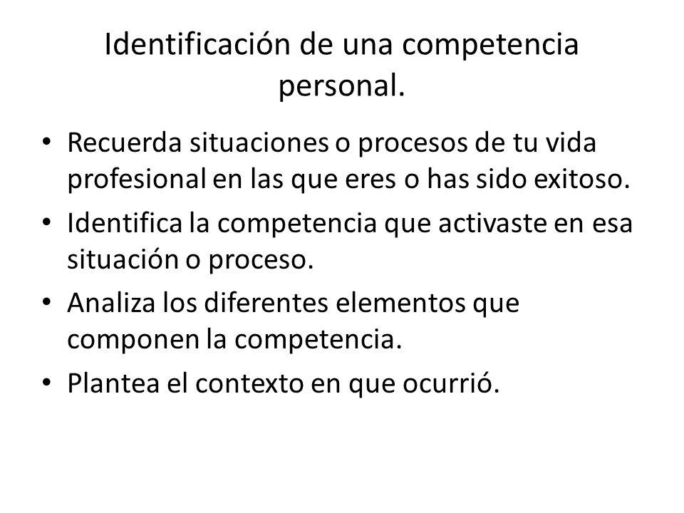 Identificación de una competencia personal.