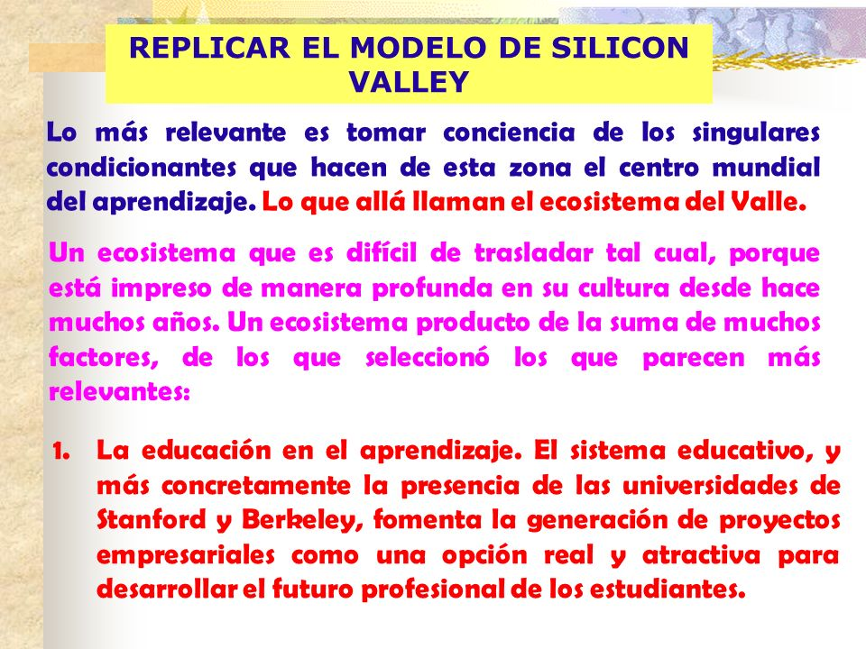 REPLICAR EL MODELO DE SILICON VALLEY