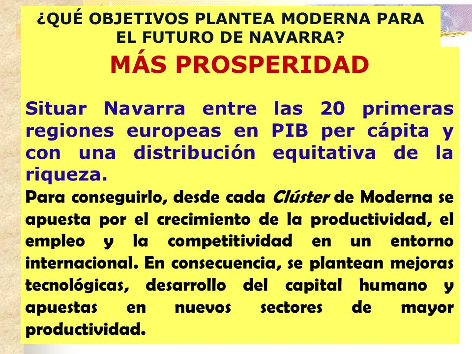 ¿QUÉ OBJETIVOS PLANTEA MODERNA PARA EL FUTURO DE NAVARRA