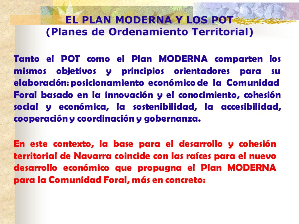 EL PLAN MODERNA Y LOS POT (Planes de Ordenamiento Territorial)