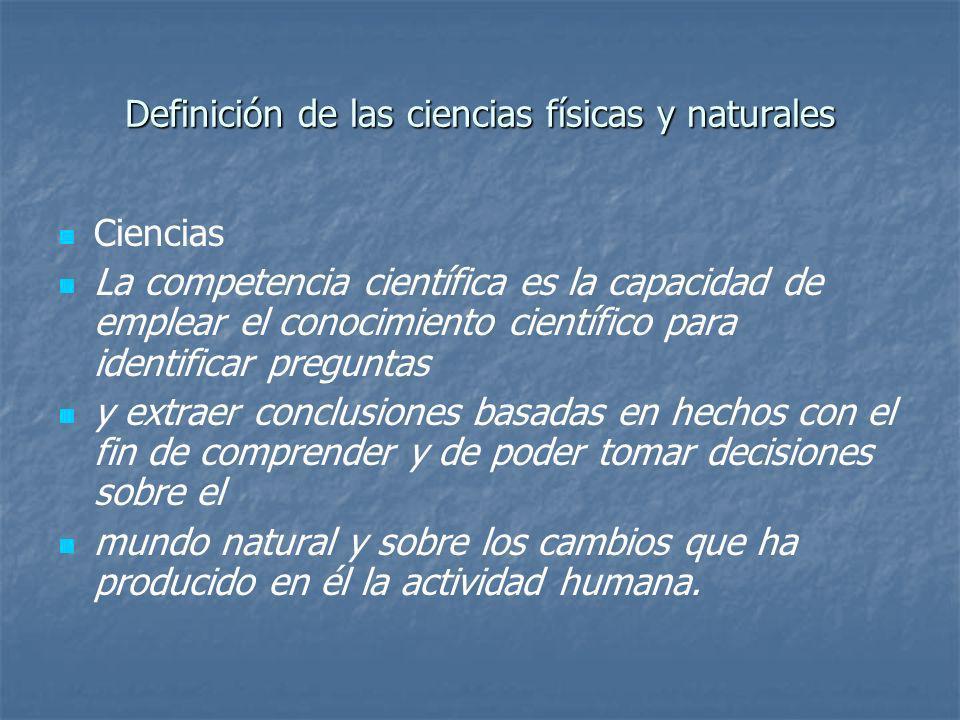 Definición de las ciencias físicas y naturales