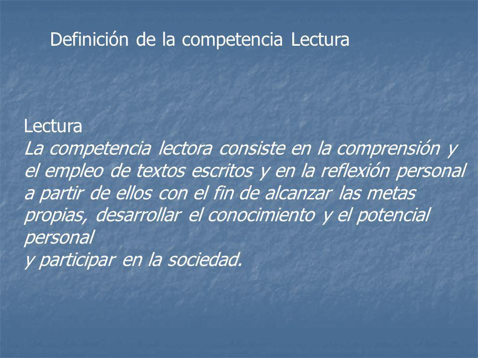 Definición de la competencia Lectura