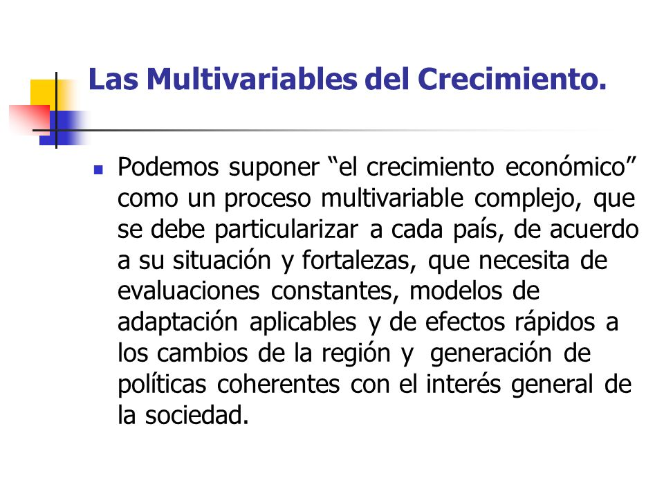 Las Multivariables del Crecimiento.