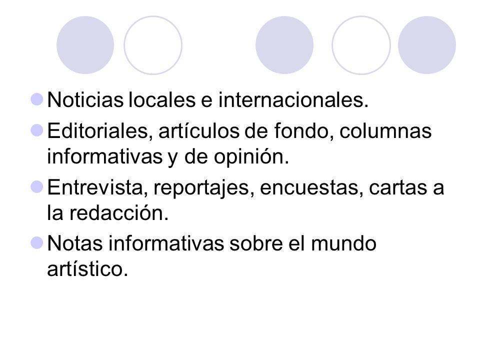 Noticias locales e internacionales.