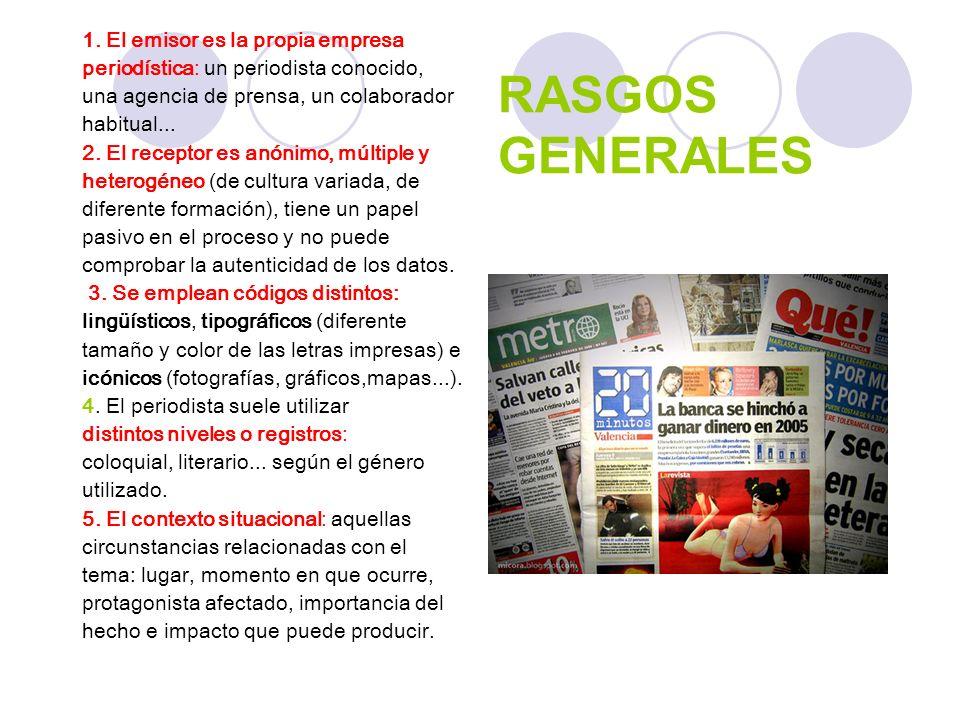 RASGOS GENERALES 1. El emisor es la propia empresa