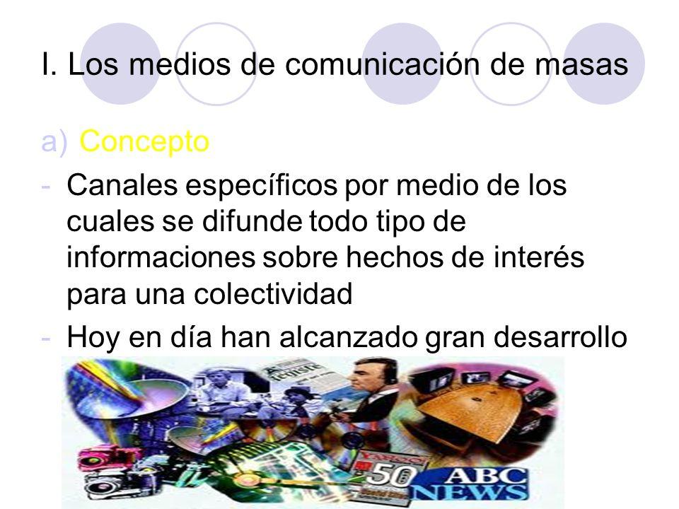 I. Los medios de comunicación de masas