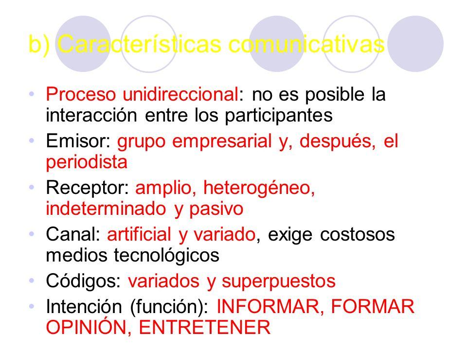 b) Características comunicativas