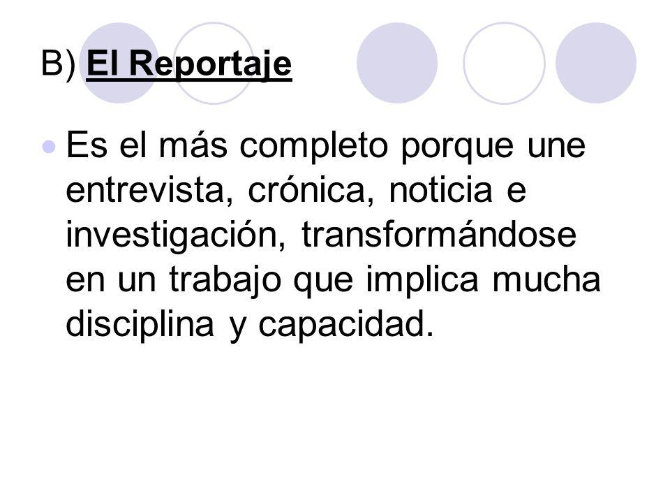 B) El Reportaje