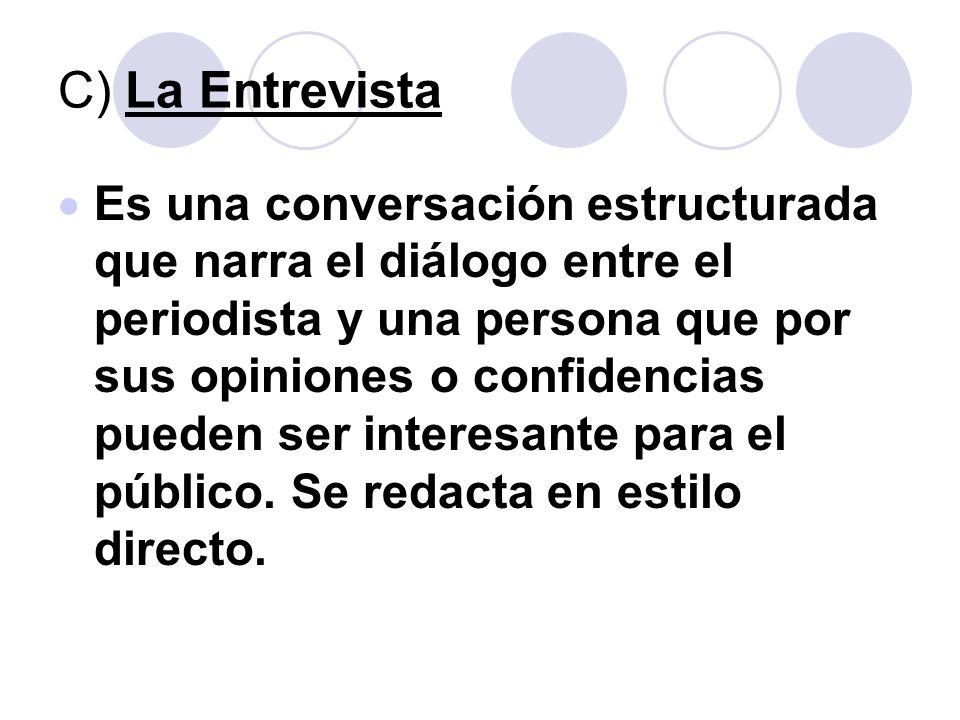 C) La Entrevista