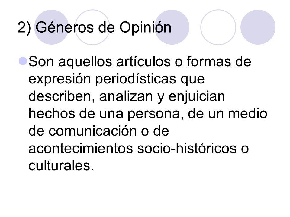 2) Géneros de Opinión