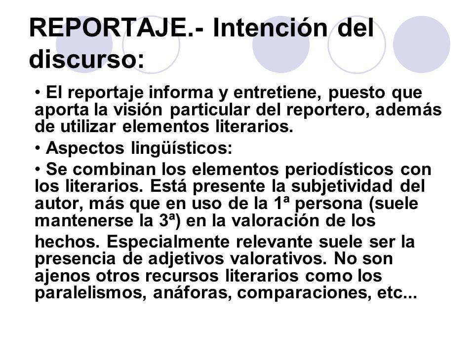 REPORTAJE.- Intención del discurso: