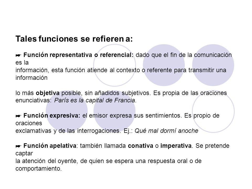Tales funciones se refieren a: