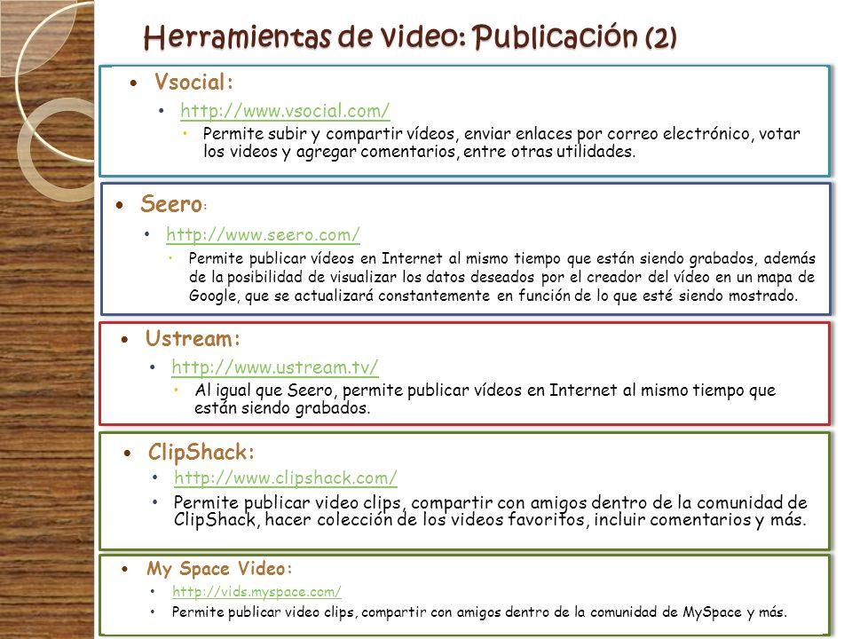 Herramientas de video: Publicación (2)