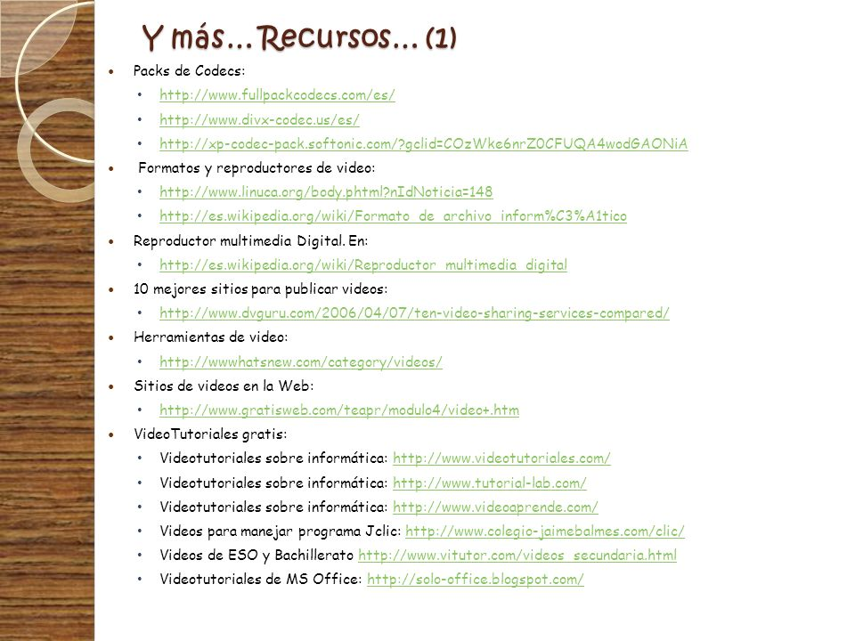 Y más… Recursos… (1) Packs de Codecs: