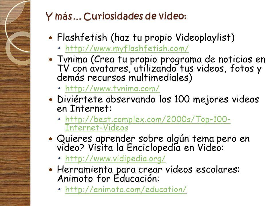 Y más… Curiosidades de video: