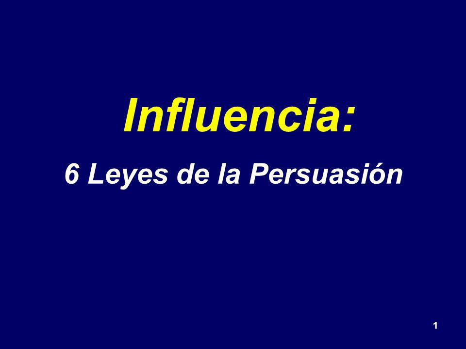 Influencia: 6 Leyes de la Persuasión