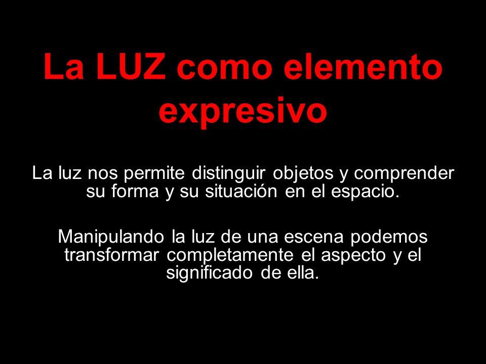La LUZ como elemento expresivo