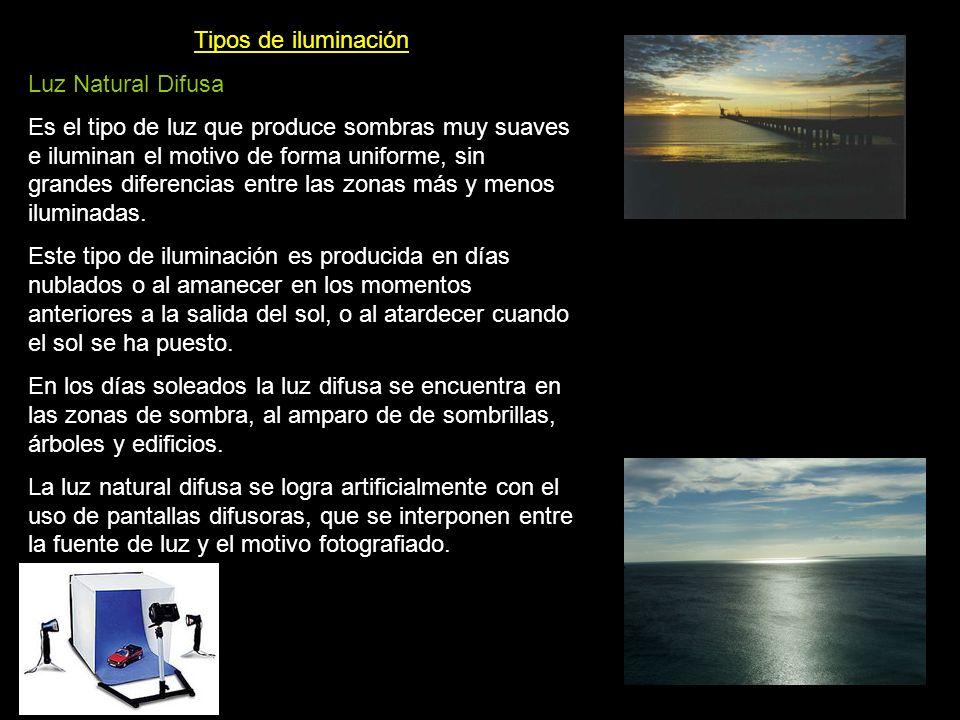 Tipos de iluminación Luz Natural Difusa.