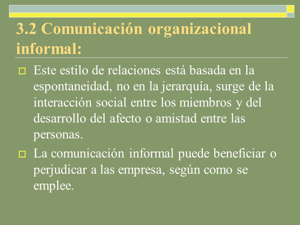 3.2 Comunicación organizacional informal: