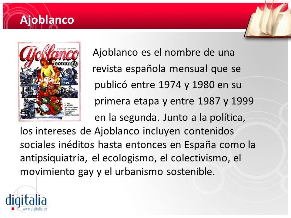 Ajoblanco Ajoblanco es el nombre de una