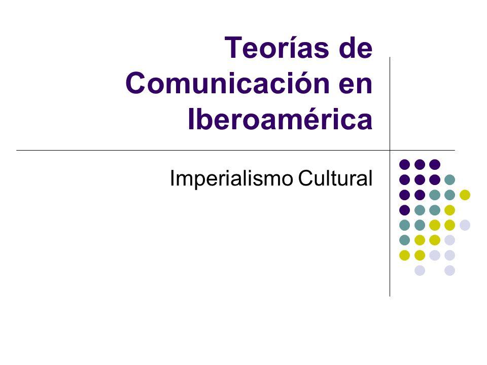 Teorías de Comunicación en Iberoamérica