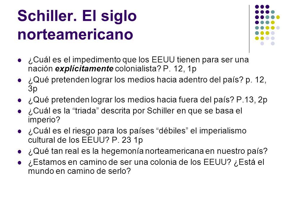 Schiller. El siglo norteamericano