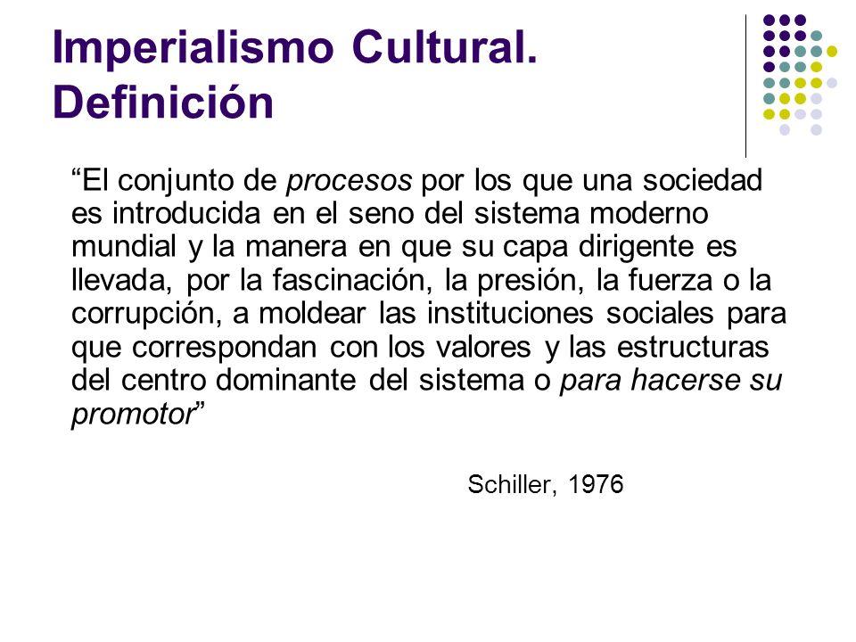 Imperialismo Cultural. Definición