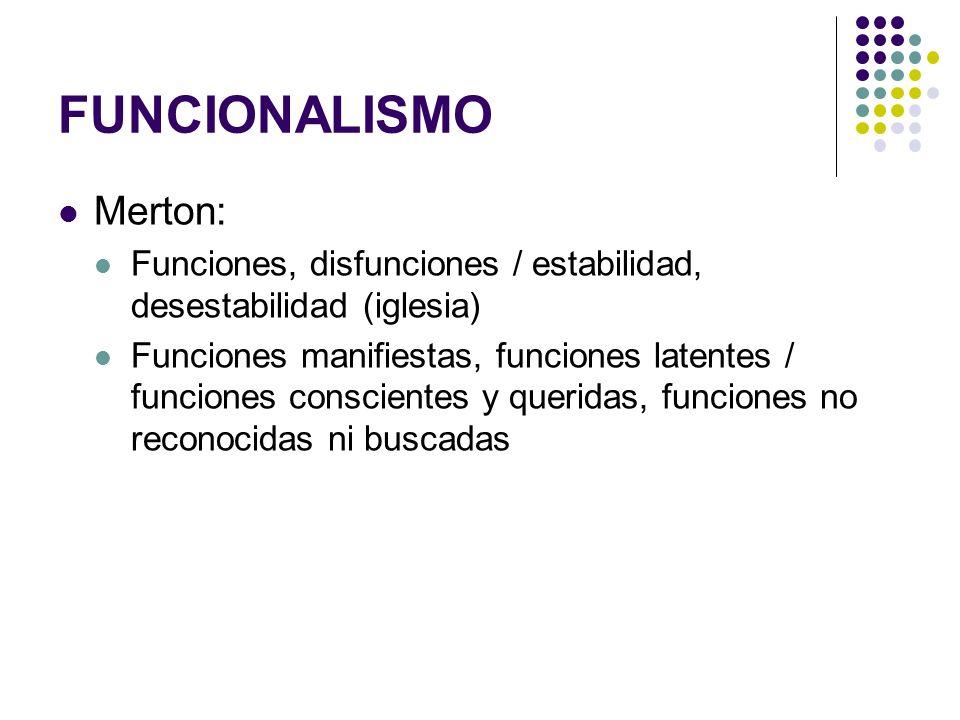 FUNCIONALISMO Merton: