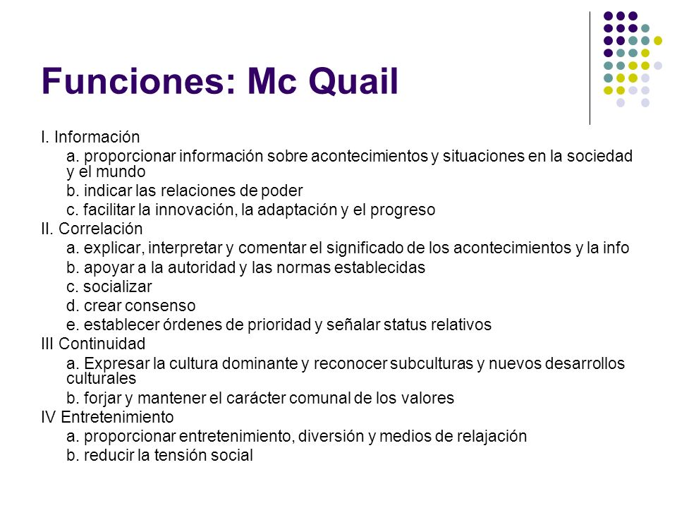 Funciones: Mc Quail I. Información