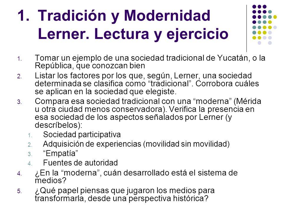 Tradición y Modernidad Lerner. Lectura y ejercicio