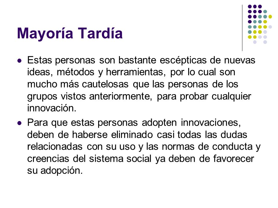 Mayoría Tardía