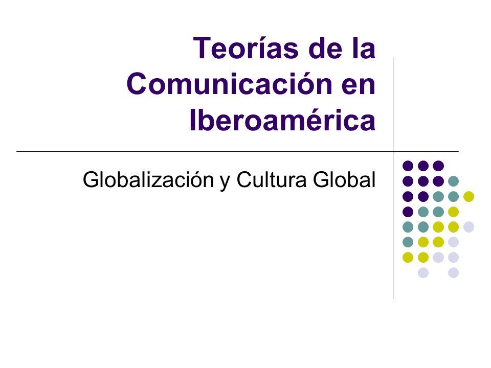 Teorías de la Comunicación en Iberoamérica