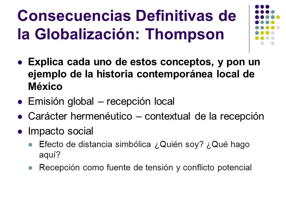 Consecuencias Definitivas de la Globalización: Thompson