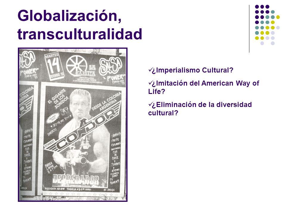 Globalización, transculturalidad