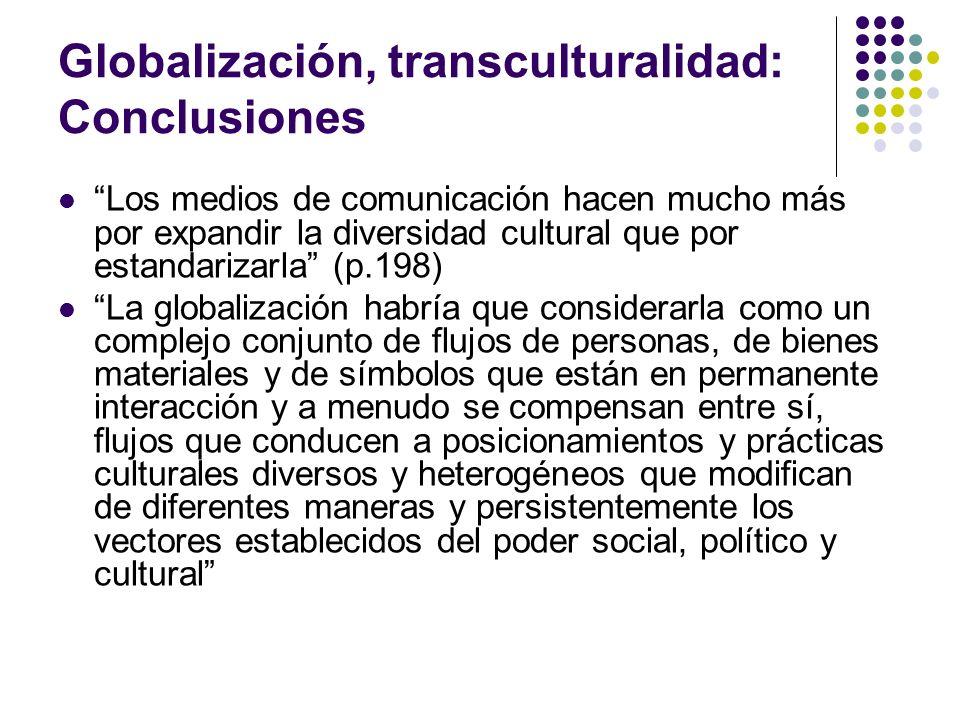 Globalización, transculturalidad: Conclusiones